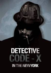 Detective Code-X in New York